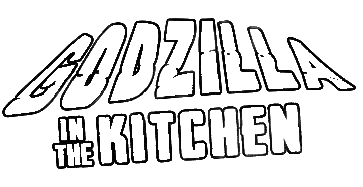 Godzilla In The Kitchen